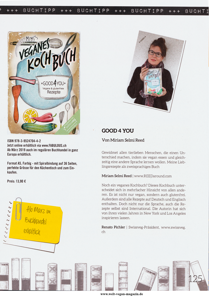 Publiziert im WELT VEGAN Magazin, Ausgabe 01, 2019 / Published in the WORLD VEGAN Magazine, edition 01, 2019