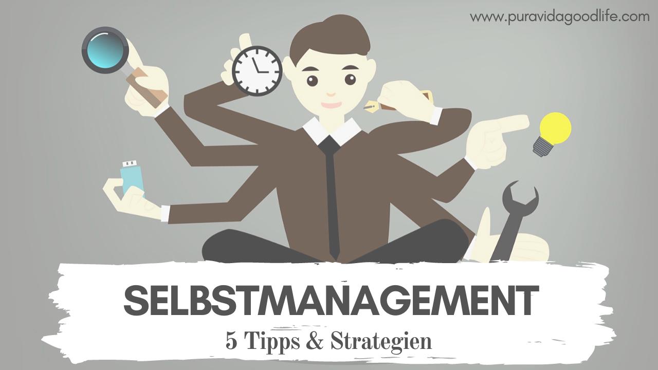 5 Tipps für ein gutes Selbstmanagement