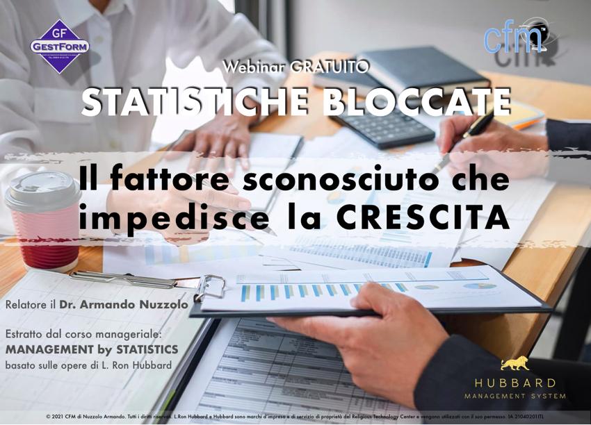 Webinar gratuito: STATISTICHE BLOCCATE -Il fattore sconosciuto che impedisce la crescita