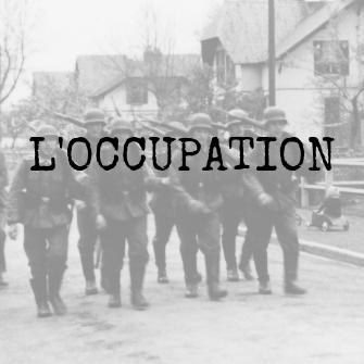 L'occupation du Jour-J à notre Libération