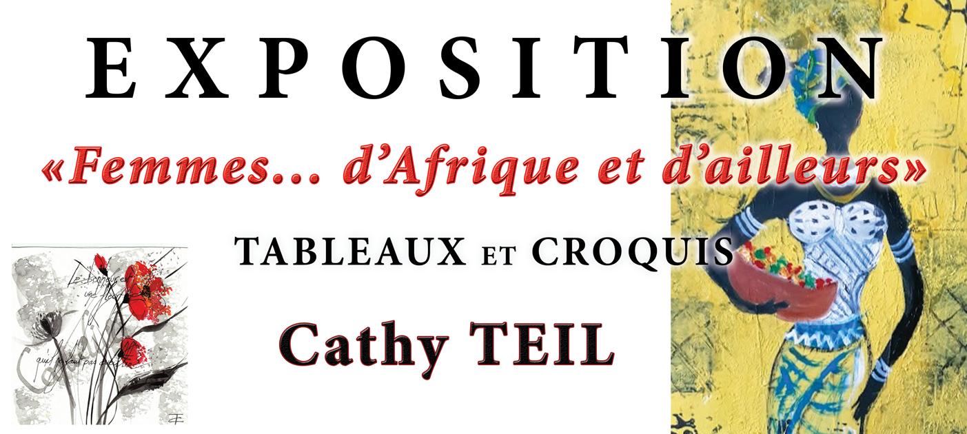 """Exposition """"Femmes... d'Afrique et d'ailleurs"""" par Cathy Teil"""