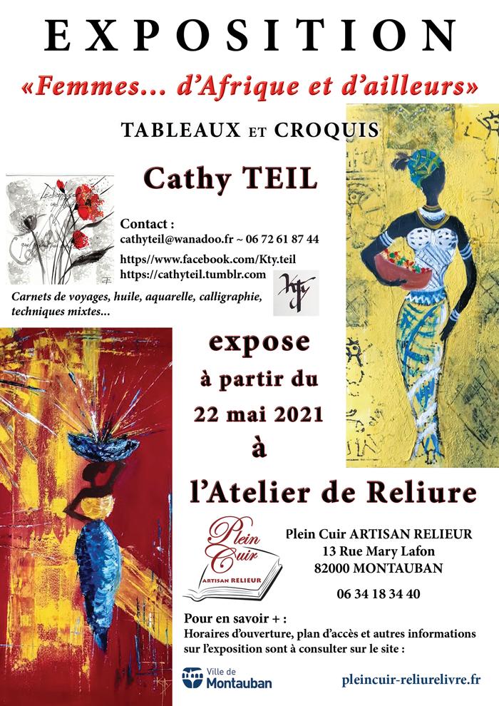 """Affiche Exposition """"Femmes... d'Afrique et d'ailleurs"""" par Cathy Teil, invitée de l'Atelier de Reliure de Montauban"""