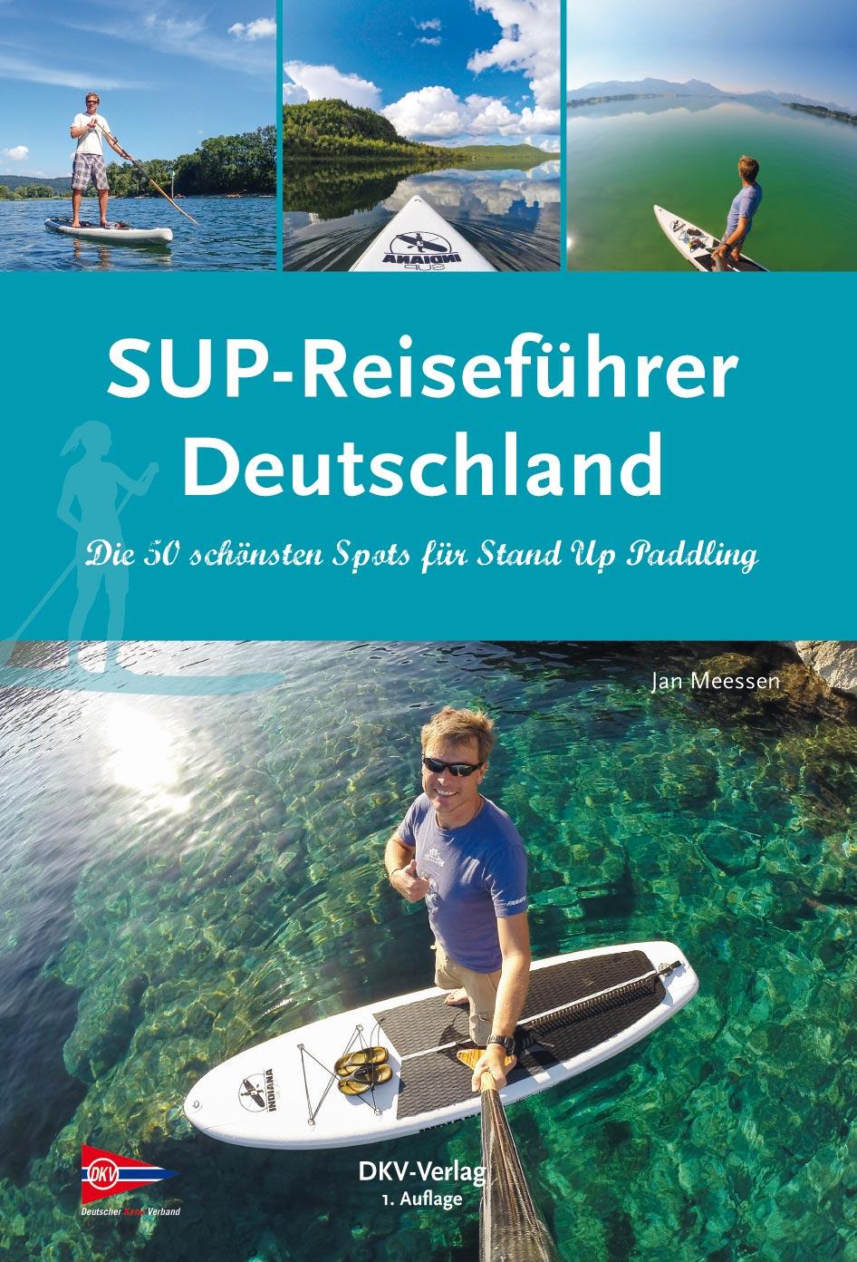 SUP Touren Deutschland - Jan Meeßen