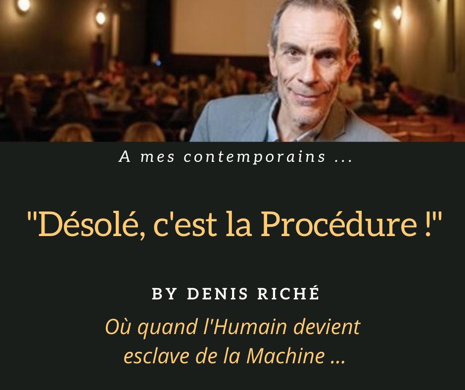 """""""Désolé, c'est la procédure"""" !"""