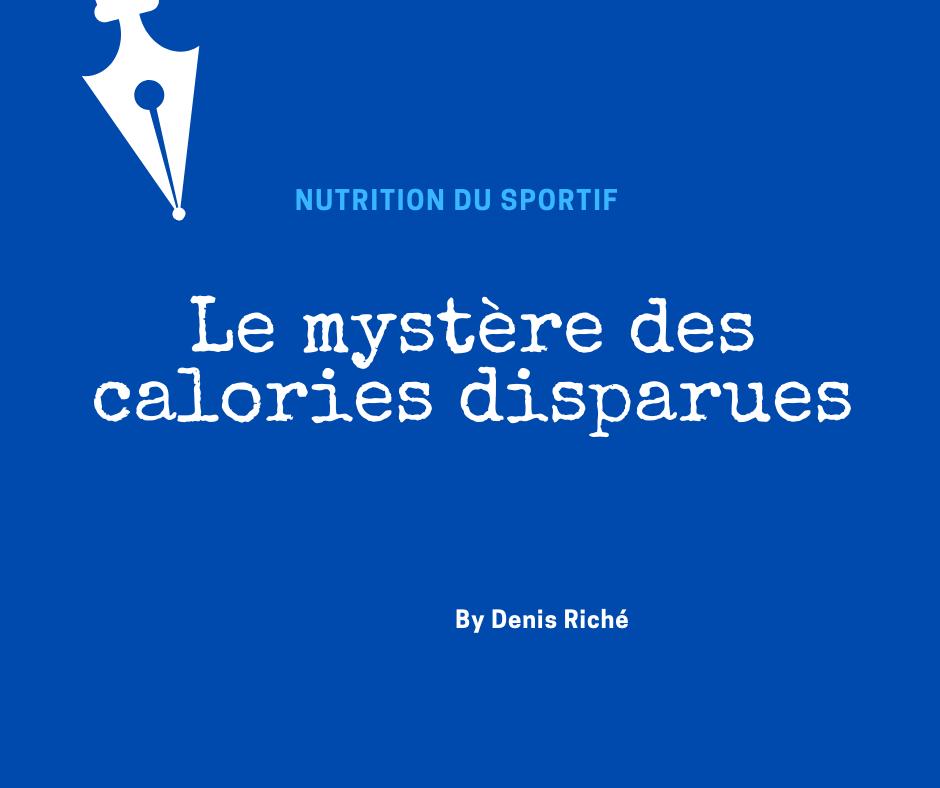 Le mystère des calories disparues