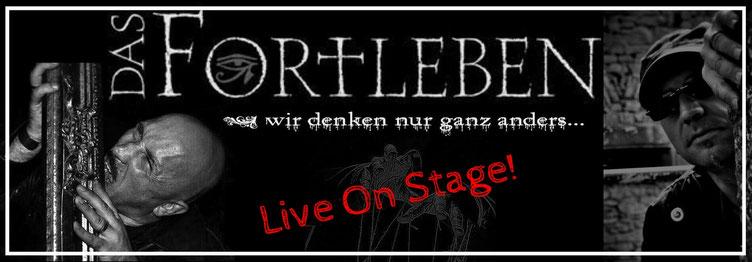 Das Fortleben - Wir denken nur ganz anders... - Live On Stage am 21.10.17 in Bottrop