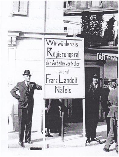 Plakat: Wir wählen als Regierungsrat den Arbeitervertreter Landrat Franz Landolt Näfels