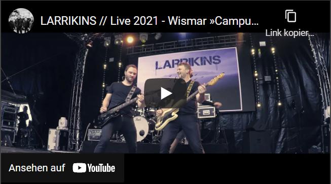 LARRIKINS // Live 2021 - Wismar »Campus Open Air«