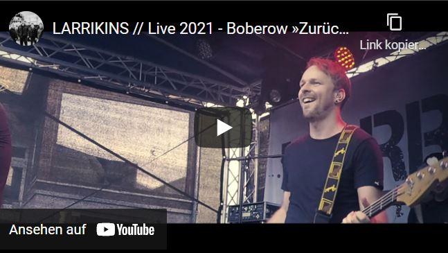 LARRIKINS // Live 2021 - Boberow »Zurück in die Zukunft - Das Open Air«
