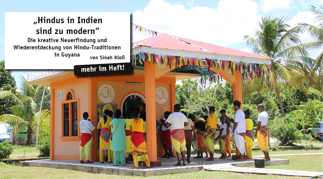 Durch Migration von Indien nach Guyana entwickelte sich während der britischen Kolonialzeit eine Form des karibischen Hinduismus.