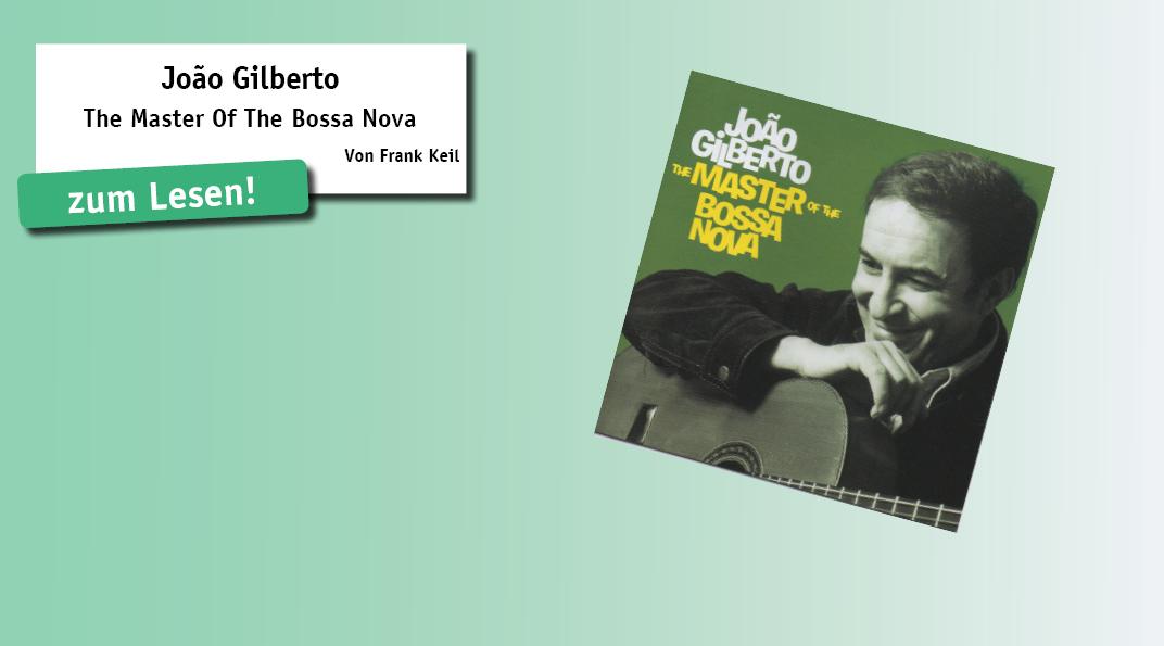 Ein Muss für alle Bossa-Nova-Fans. Auf der vorliegenden CD sind drei Alben zusammen- gefasst, die João Gilberto zwischen 1958 und 1961 zusammen mit Antonio Carlos Jobim eingespielt hat. Gilberto, dem legendären Sänger, Musiker und Komponisten aus...