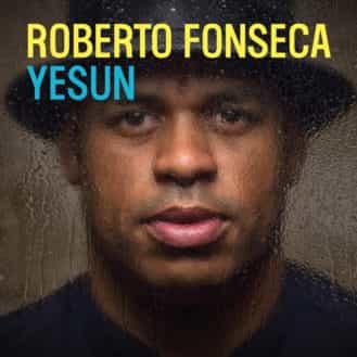 Roberto Fonseca - Yesun (Wagram)