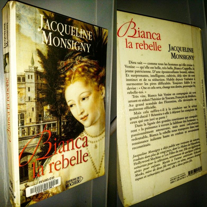 ''Bianca la rebelle'' di Jacqueline Monsigny