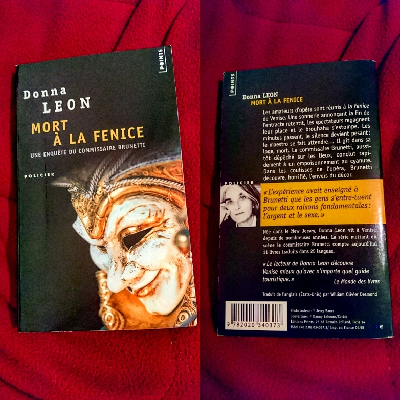 ''Mort à la Fenice'' Donna Leon... Un' inchiesta del commissario Brunetti !