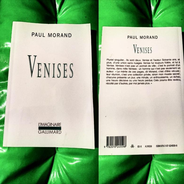 ''VENISES'' di Paul Morand