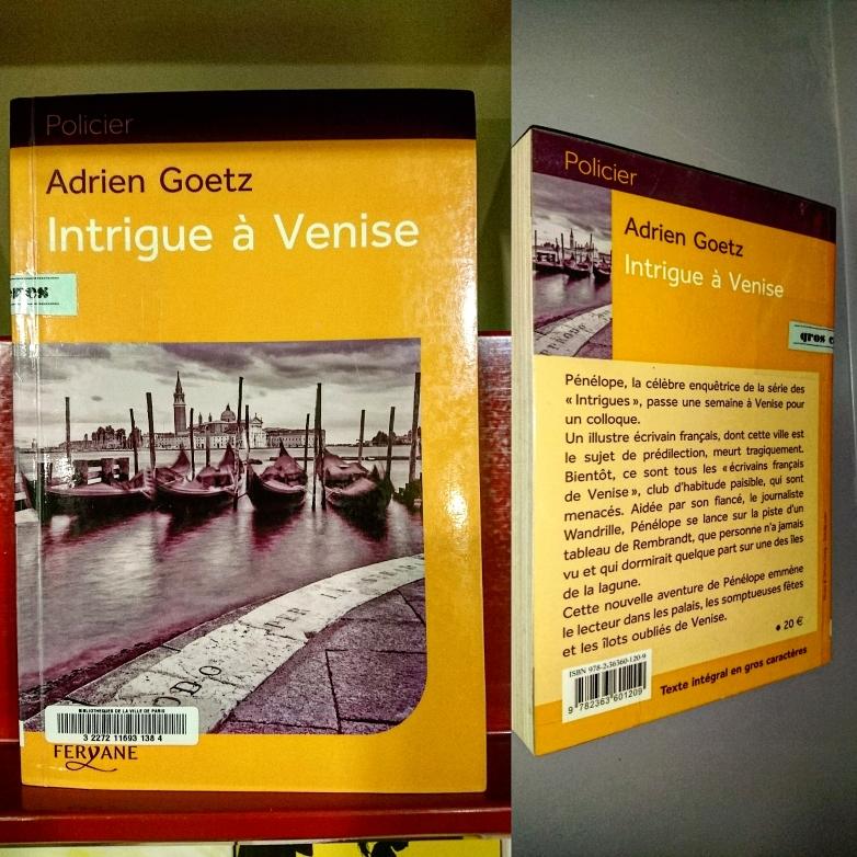 ''Intrigues à Venise'' di Adrien Goetz