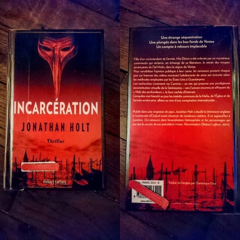 ''INCARCÉRATION'' di Jonathan Holt (trilogia #2 Carnivia)