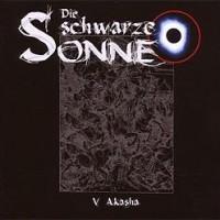 CD-Cover DIE SCHWARZE SONNE 5 Akasha