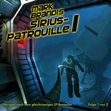 CD-Cover Mark Brandis 19 – Sirius-Patrouille 1