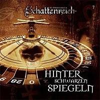 CD-Cover SCHATTENREICH - 07 – Hinter schwarzen Spiegeln