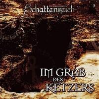 CD-Cover SCHATTENREICH - 05 – Im Grab des Ketzers