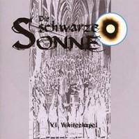 CD-Cover DIE SCHWARZE SONNE 6 Whitechapel