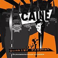 CD-Cover Caine - Dunkler Prophet