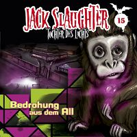 CD Cover Jack Slaughter - Bedrohung aus dem All
