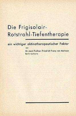 Die Frigisolair-Rotstrahl-Tiefentherapie