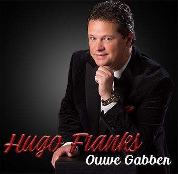 ouwe gabber, hugo franks, single, han wellerdieck,muziek, nederlandstalig