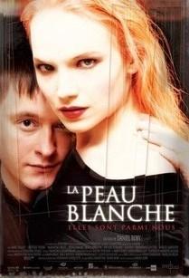 La Peau Blanche