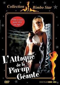 L'Attaque De La Pin-Up Géante