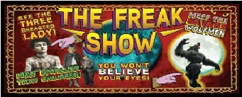 LES FREAK SHOWS / Mythes & Légendes Urbaines