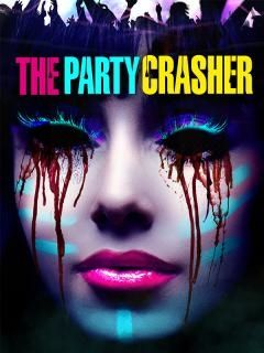 The Party Crasher (2018)