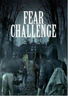 Fear Challenge de Michael David Pate - 2018 / Horreur