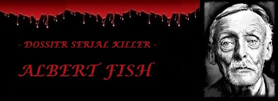 Dossier - Biographie du Serial-Killer Albert Fish