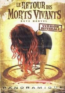 Le Retour Des Morts-Vivants 5 - Rave Mortel