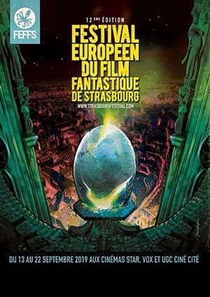 LA 12EME ÉDITION DU FESTIVAL EUROPÉEN DU FILM FANTASTIQUE DE STRASBOURG AURA LIEU DU 13 AU 22 SEPTEMBRE 2019 !