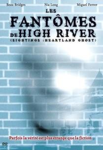 Les Fantômes De High River