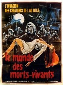 Le Monde Des Morts-Vivants