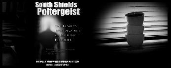 LE POLTERGEIST DE SOUTH SHIELDS / MYTHES & LEGENDES URBAINES