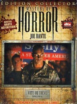Masters Of Horror - Vote Ou Crève [01-06]