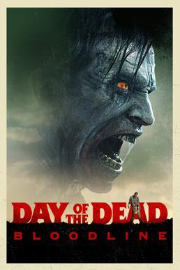 Day Of The Dead : Bloodline (2018/de Hèctor Hernández Vicens)