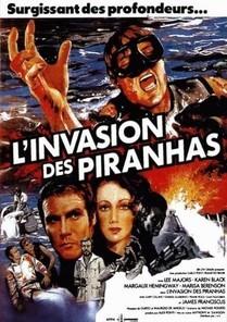 L'Invasion Des Piranhas
