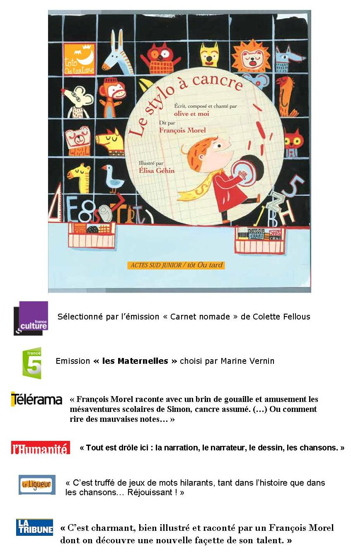 Le Stylo à cancre Coup de Coeur France 5, France Culture, Télérama, L'Humanité...