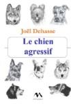 Le chien agressif par Joël Dehasse