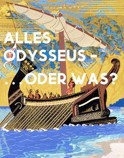 Auf den Spuren des Odysseus - Bearbeitung durch die Klasse 2Pm