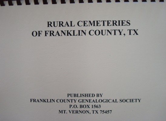 Cover of Rural Cemeteries of Franklin County, Texas