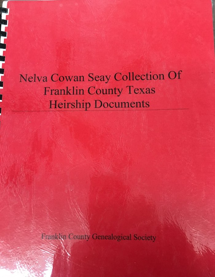 Cover of Nelva Cowan Seay Collection of Franklin County Texas Heirship Documents