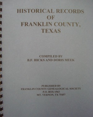 Cover of Historical Records of Franklin County, Texas (Chapter II focuses on Cemeteries)